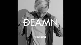 DEAMN - Summer Love [Audio]