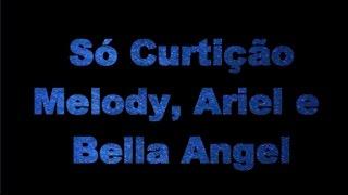 Melody, Aryel e Bella angel - Só curtição  - Karaoke