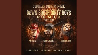 Down South Dirty Boys (Remix) (feat. Pastor Troy, Mo Beatz & Camo Collins)