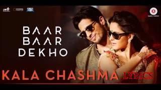 kala chashma lyrics   Baar baar dekho   Katrina kaif   Sidharth Malhotra   Neha Kakkar   Badshah