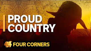 Proud Country: A portrait of Australia's worst drought in 50 years | Four Corners