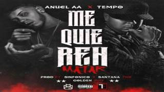 Anuel AA Ft  Tempo – Me Quieren Matar Prod  Sinfonico Y Santana The Golden Boy