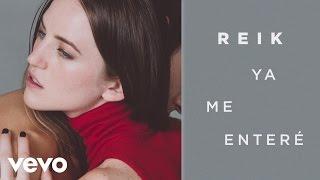 Reik - Ya Me Enteré (Cover Audio)