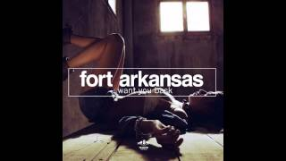 Fort Arkansas - In Your Way (Radio Mix)