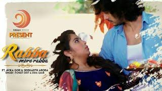 Rabba Mere Rabba Full Song |Male And Female Version| Laado 2 |Avika GorandSiddharth Arora