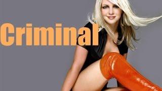 Britney Spears -  Criminal (lyrics)