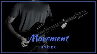 Movement - (Hozier) Electric Guitar Solo Cover