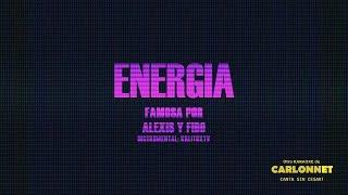 Energia - Alexis & Fido (Karaoke)