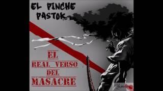EL PINCHE PASTOK - NO ME OLVIDO DE MI BARRIO