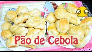 Pão de Cebola - Meu Pai é o Padeiro