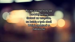 Lanberry & Feel - Gotowi Na Wszystko (tekst, lyrics)