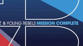Francesco Diaz & Young Rebels - MISSION COMPLETE Album Teaser