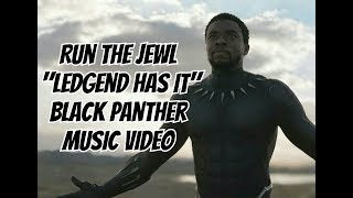 Run The Jewl - Ledgend Has It - Black Panther Music Video