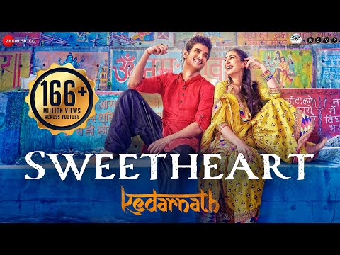Sweetheart Song Lyrics-Kedarnath 2019
