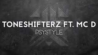 Toneshifterz feat. MC D - Psystyle