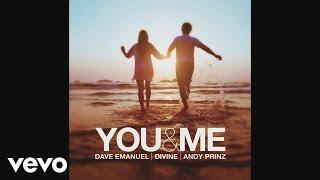 Dave Emanuel, Andy Prinz, Divine - You & Me (Audio)