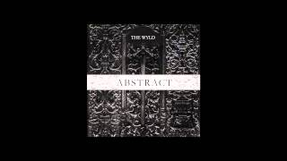 No Wyld - WAKE UP (Abstract EP Stream)