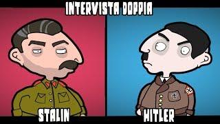 Intervista Doppia - HITLER & STALIN