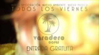 Varadero - Promo Viernes