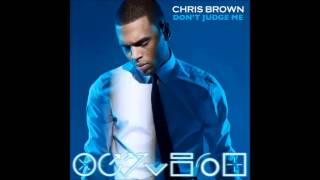 Chris Brown - Don't Judge Me (Ark Angel Extended Remix) (Audio) (HQ)