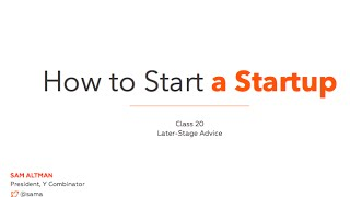 How To Start A Startup 20/20