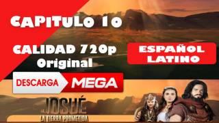 Josue y la Tierra Prometida CAP 10 HD 720p ESPAÑOL LATINO [MEGA]