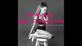 Be My Baby (Feat. Cashmere Cat) (Speed Up)