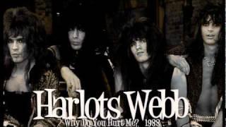 "HARLOTS WEBB ""Why Do You Hurt Me?"" 1988"