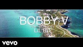 Bobby V - Lil' Bit (feat. Snoop Dogg)