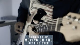 ONE MINUTE COVER - Moving On and Getting Over by John Mayer [Bivab Shrestha Guitar Cover]