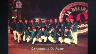 Canciones De Amor (Dècima Banda)