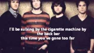 The Courteeners - The Rest of The World Has Gone Home(Lyrics)