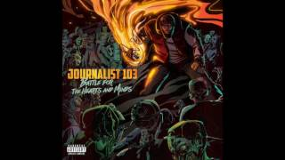"Journalist 103 - ""Never Forget"" (feat. Nametag & Big Tone) [Official Audio]"