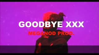 FREE   XXXtentacion - Goodbye XXX   XXXTENTACION Tribute   SAD Type Beat Instrumental 2018   RIP X