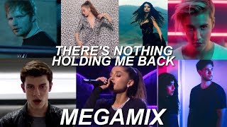 There's Nothing Holding Me Back - MEGAMIX