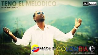 Teno El Melodico - Made In Colombia (Salsa Choke Prod. Jao Music)