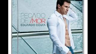 Vida sem alma - Eduardo Costa - CD Pecado de Amor 2012