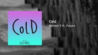 Maroon 5   ft. Future - Cold | Audio