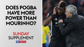 Does Paul Pogba hold more power at Man United than Jose Mourinho? | Sunday Supplement | Full Show width=