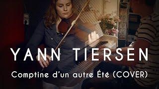 Yann Tiersen - Comptine d'un autre été (Piano and Violin cover)