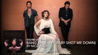 "Nico Vega - ""Bang Bang (My Baby Shot Me Down)"" (Audio Stream)"
