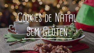 Cookies Sem Glúten de Natal | Dicas de Bem-estar - Lucilia Diniz
