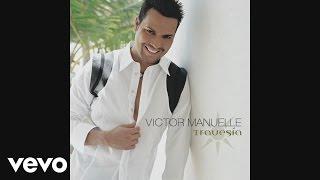 Víctor Manuelle - Amarte Es