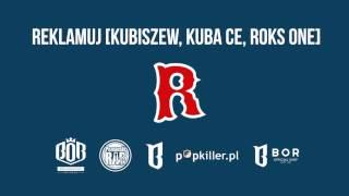 ANTEK x HIRASS - Reklamuj feat. Kubiszew, Kuba CE, Roks One