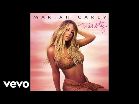 mariah-carey-thirsty-audio-explicit-mariahcareyvevo