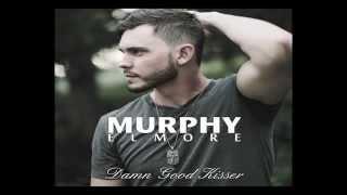 Murphy Elmore's Damn Good Kisser preview