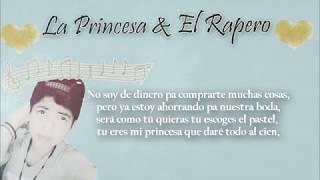 La Princesa & El Rapero - Xion MC (Rap Romántico) 2016