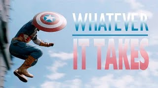 Captain America || Whatever It takes PART 1