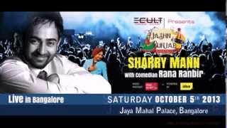 Ecult Presents Jashn e Punjab - Sharry Mann with Rana Ranbir... Live in Bangalore