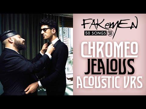 chromeo-jealous-acoustic-vrs-50-songs-radio-deejay-fakemenofficial